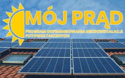"""Program """"Mój prąd"""", czyli dotacje do instalacji PV"""